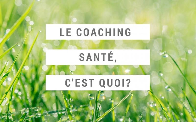 Le coaching santé, c'est quoi?